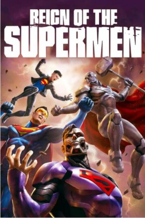 超人王朝 Reign of the Supermen