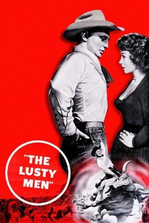 怀旧电影 好色男儿 The Lusty Men (1952) 1080P
