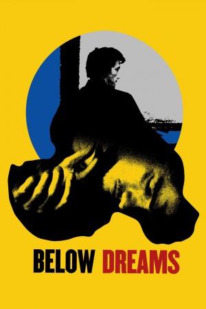 Below Dreams (2014) 1080P
