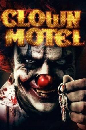 小丑旅馆:亡灵崛起 Clown Motel (2019) 1080P