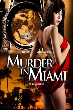 迈阿密暗杀档案 Murder in Miami (2014)
