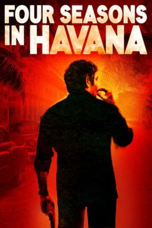 哈瓦那的四季 Four Seasons In Havana (2016)
