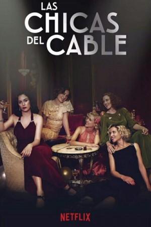 【西剧】接线女孩 第三季 Las chicas del cable (2018)