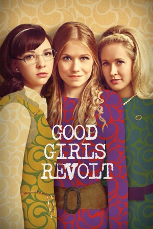 【美剧】好女孩的反抗 Good Girls Revolt (2015)