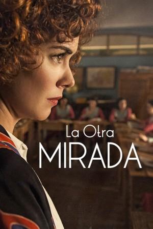 【西班牙剧】另一面 第一季 La Otra Mirada (2018)