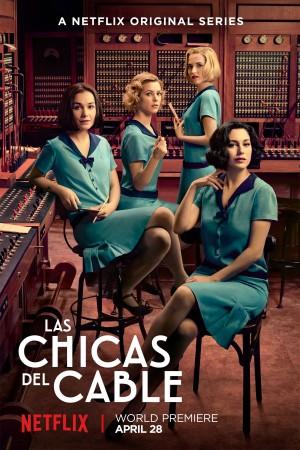 【西剧】接线女孩 第一季 Las chicas del cable  (2017)