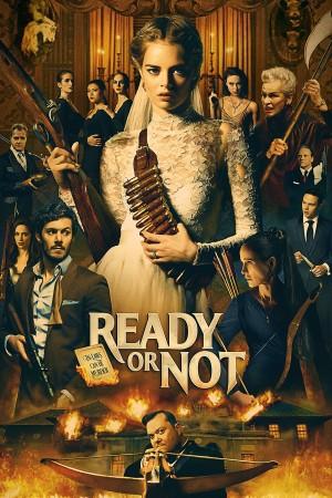 准备好了没 Ready or Not (2019)