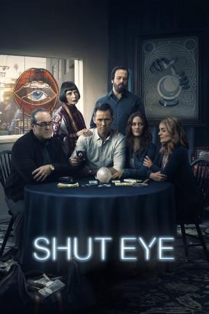 【美剧】闭眼 第二季 Shut Eye  (2017)