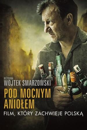 威猛的天使 Pod Mocnym Aniołem (2014)