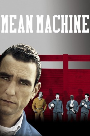 监狱疯波 Mean Machine (2001) 1080P