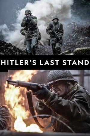 希特勒的最后一战 Hitler's Last Stand (2018) 1080P