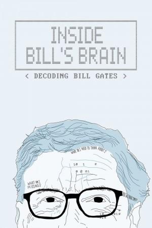 走进比尔:解码比尔·盖茨 Inside Bill's Brain: Decoding Bill Gates (2019)
