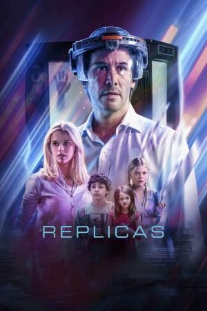 克隆人 Replicas (2018) 1080P