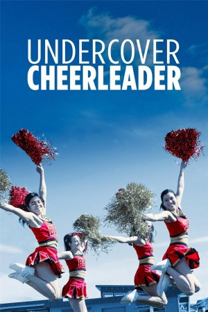 卧底啦啦队长 Undercover Cheerleader (2019) 720P