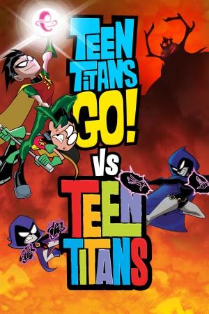 少年泰坦出击大战少年泰坦 Teen Titans Go! vs Teen Titans (2019) 1080P
