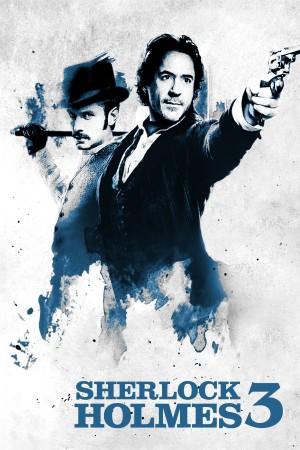 大侦探福尔摩斯3 Sherlock Holmes 3 (2021)
