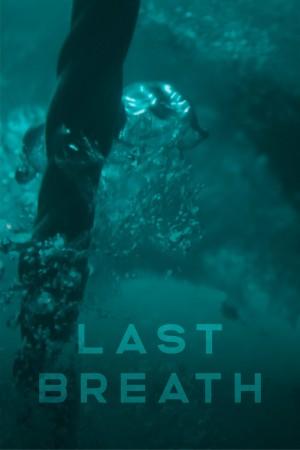 最后的呼吸 Last Breath (2019)