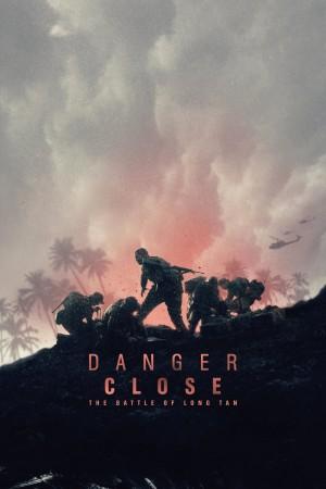 危机:龙潭之战 Danger Close (2019)