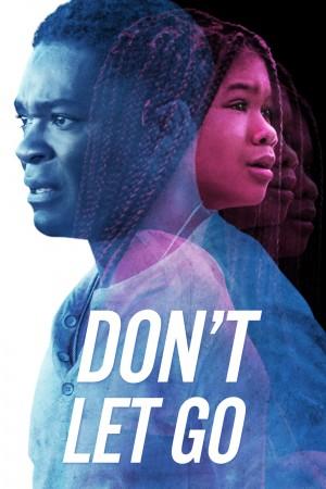 别放手 Don't Let Go (2019)