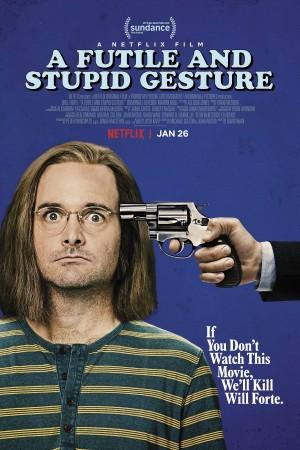 徒劳愚蠢的手势 A Futile & Stupid Gesture (2018) Netflix中文字幕