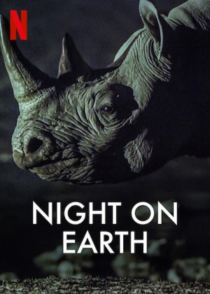 夜访地球 Night on Earth (2020) Netflix 中文字幕