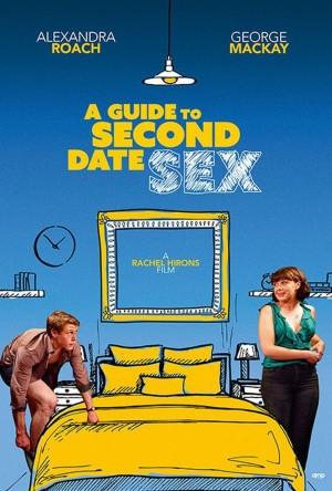 第二次约会性指南 A Guide to Second Date Sex (2019) 中文字幕