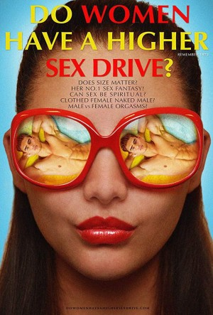 女性有更高的性欲吗? Do Women Have A Higher Sex Drive? (2018)