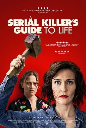连环杀手生活指南 A Serial Killer's Guide to Life (2018)