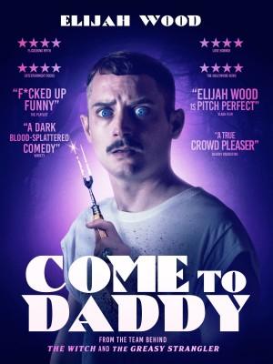 来爹这 Come to Daddy (2019)