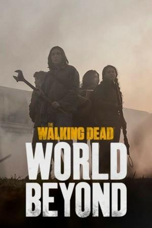行尸走肉:超越世界 The Walking Dead: World Beyond (2020)