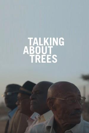 当我们谈论树的时候 Talking About Trees (2019)
