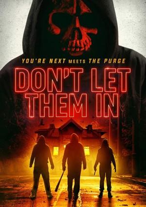 不要让他们进入 Don't Let Them In (2020)