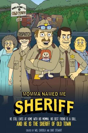妈妈叫我警长 第一季 Momma Named Me Sheriff (2019)