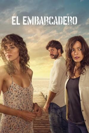 码头 第二季 El embarcadero Season 2 (2020)