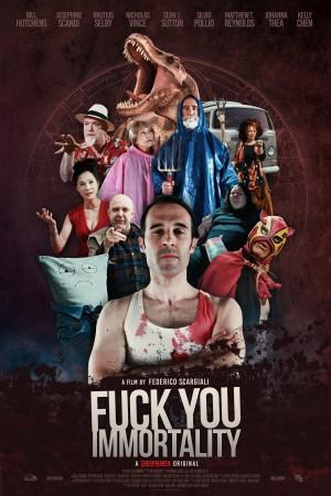 操你大爷 Fuck You Immortality (2019)