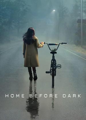 天黑请回家 第一季 Home Before Dark (2020)