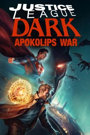 黑暗正义联盟:天启星战争 Justice League Dark: Apokolips War (2020)