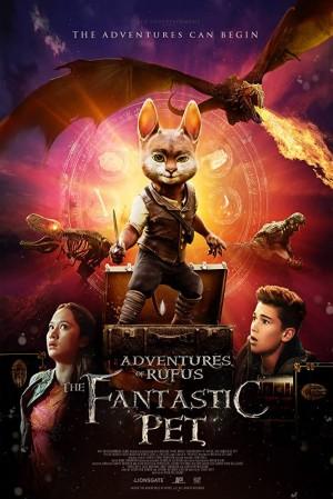 神宠鲁弗斯大冒险 Adventures of Rufus: The Fantastic Pet (2020)