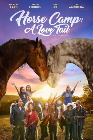 Horse Camp: A Love Tail (2020)