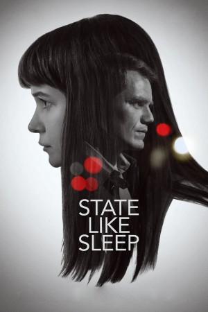 如眠国度 State Like Sleep (2018)