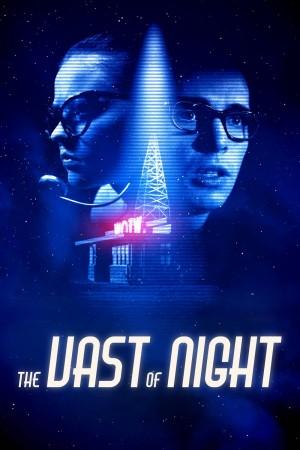浩瀚的夜晚 The Vast of Night (2019)