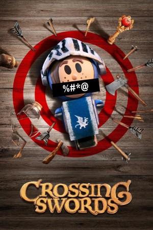 十字剑 第一季 Crossing Swords (2020)