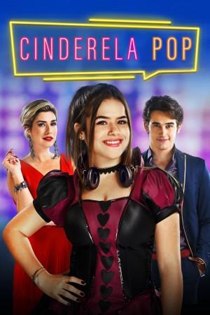 Cinderela Pop (2019) Netflix 中文字幕