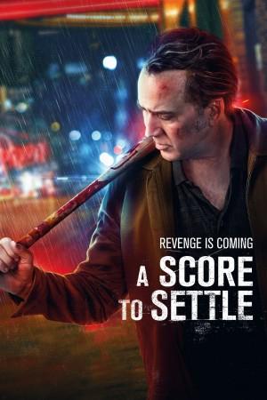 报仇雪恨 A Score To Settle (2019) 中文字幕