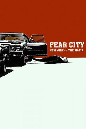 恐惧之城:纽约VS黑手党 Fear City: New York vs the Mafia (2020) Netflix 中文字幕