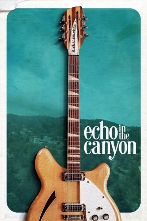 峡谷回音 Echo In the Canyon (2018) 中文字幕