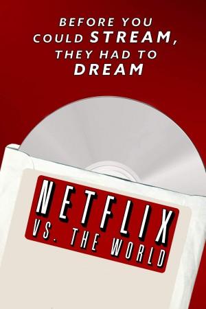 网飞对抗全世界 Netflix vs. the World (2019)
