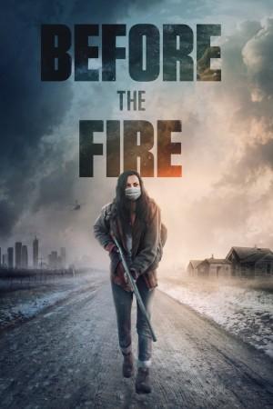 烈火之前 Before the Fire (2020)