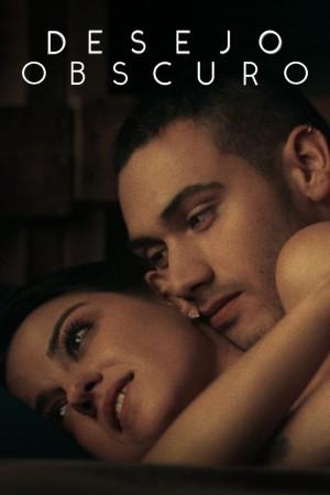 暗欲 Oscuro deseo (2020) Netflix 中文字幕