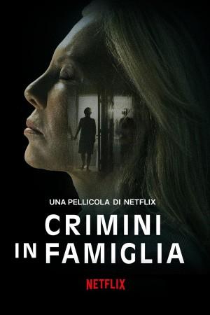 约束的罪行 Crímenes de familia (2020) Netflix 中文字幕